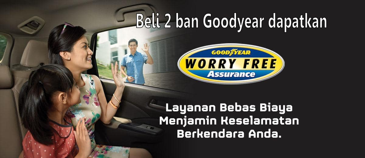 Promo ban 2017 goodyear worry free assurance